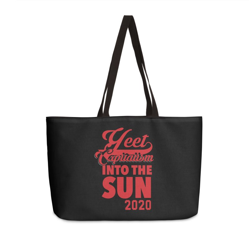 Yeet Capitalism Into The Sun on black Accessories Weekender Bag Bag by eric cash