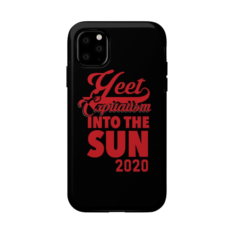 Yeet Capitalism Into The Sun on black Accessories Phone Case by eric cash