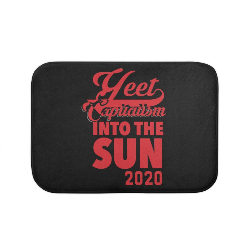 Yeet Capitalism Into The Sun on black Home Bath Mat by eric cash