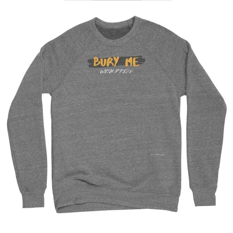 with pride Women's Sponge Fleece Sweatshirt by Eric Washington's Merch Shop