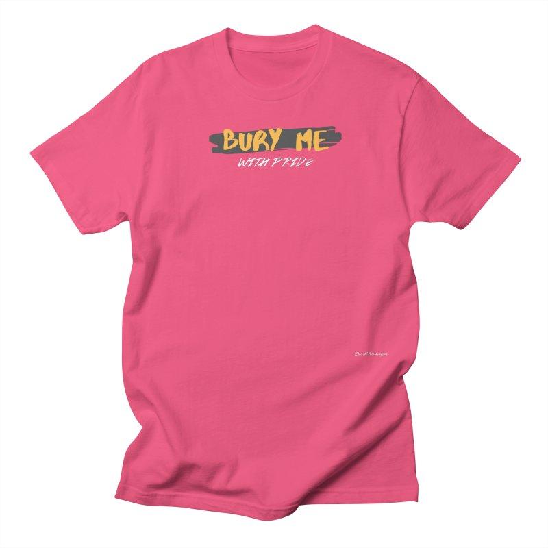 with pride Women's Regular Unisex T-Shirt by Eric Washington's Merch Shop