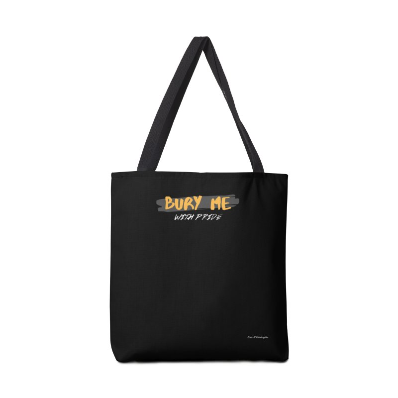 with pride Accessories Tote Bag Bag by Eric Washington's Merch Shop