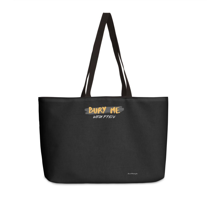 with pride Accessories Weekender Bag Bag by Eric Washington's Merch Shop