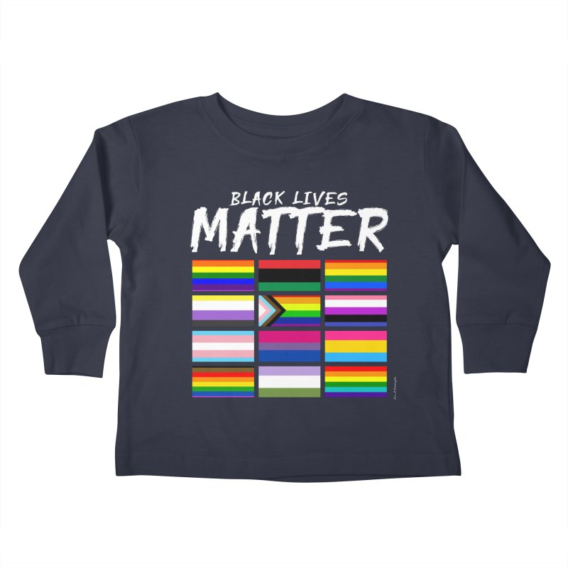 ALL BLM Kids Toddler Longsleeve T-Shirt by Eric Washington's Merch Shop