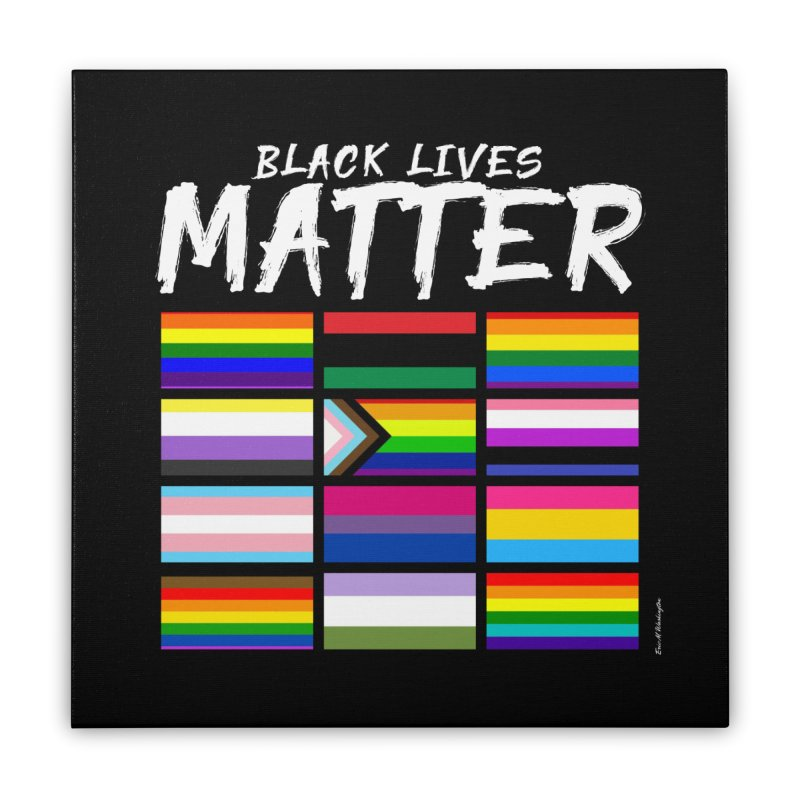ALL BLM Home Stretched Canvas by Eric Washington's Merch Shop