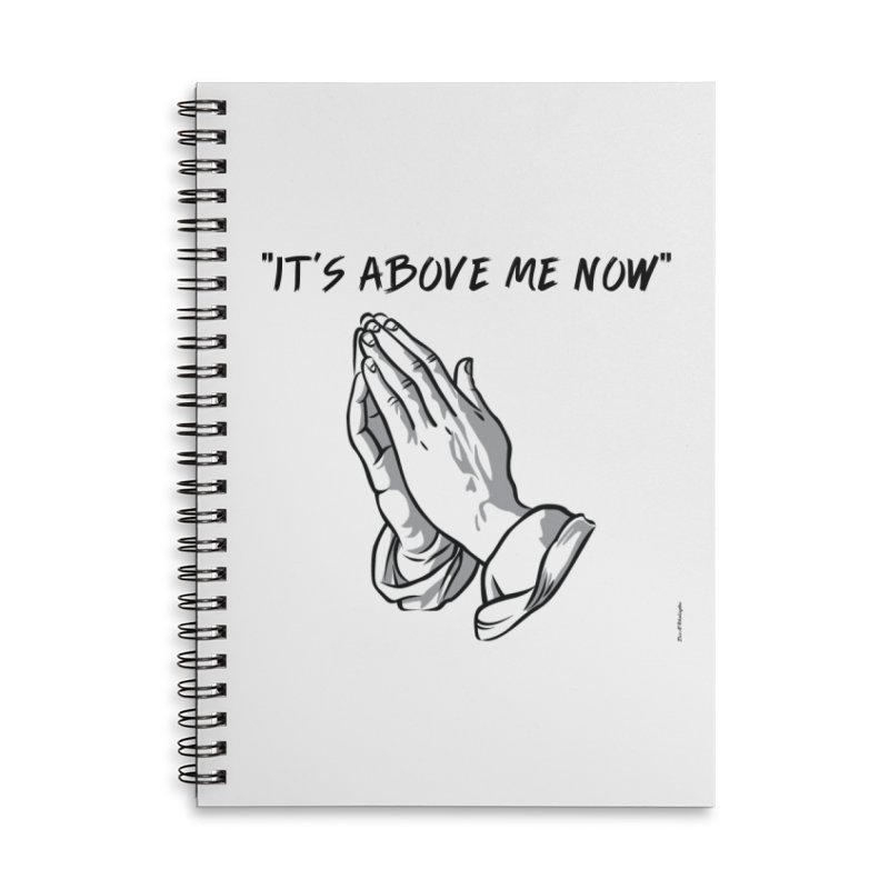 "'it's above me now"" Accessories Lined Spiral Notebook by Eric Washington's Merch Shop"