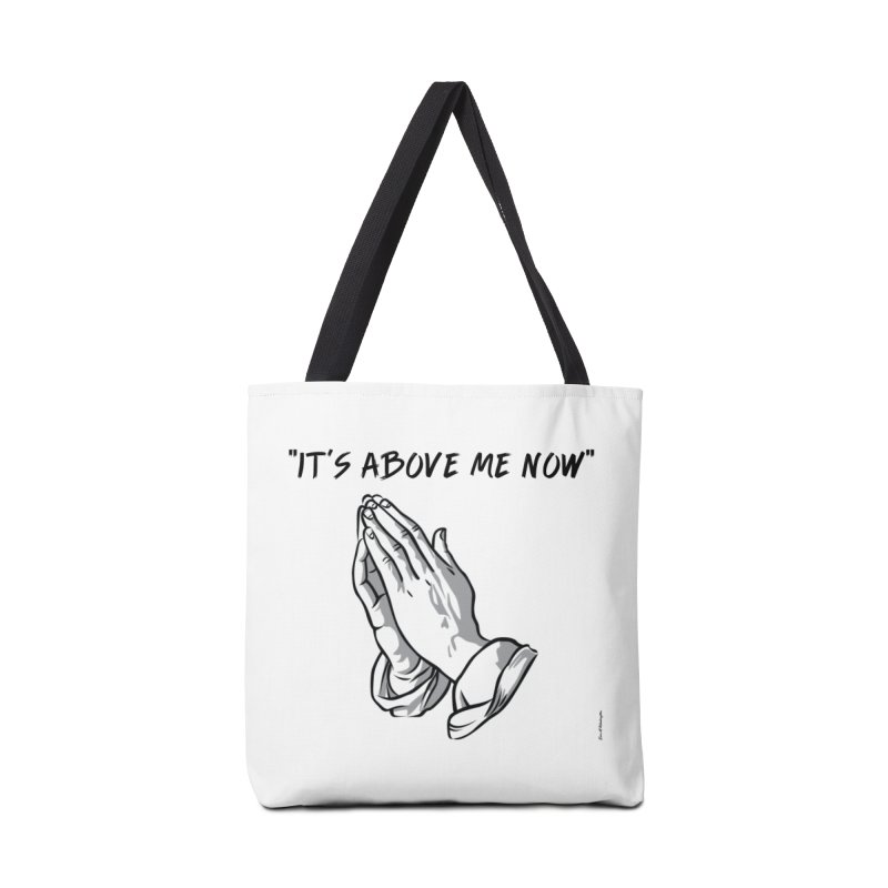 "'it's above me now"" Accessories Tote Bag Bag by Eric Washington's Merch Shop"