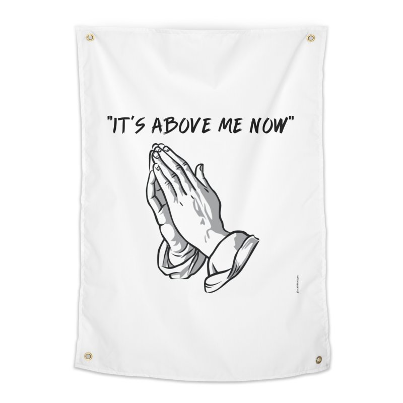 "'it's above me now"" Home Tapestry by Eric Washington's Merch Shop"
