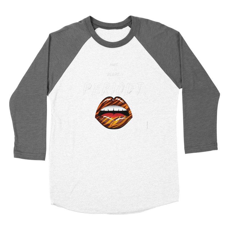 PERIODT. Women's Longsleeve T-Shirt by Eric Washington's Merch Shop