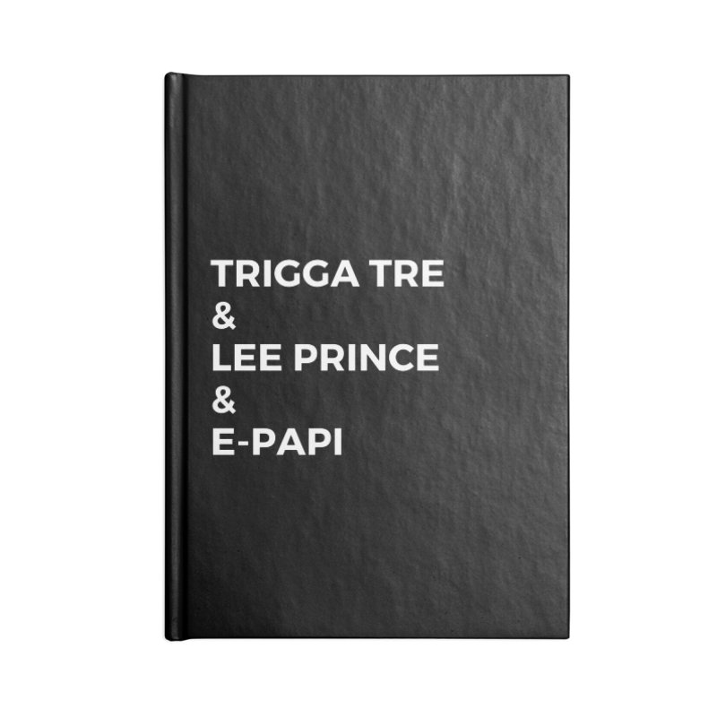 Eric Washington x The Elite Podcast - The Cast #2 Accessories Blank Journal Notebook by Eric Washington's Merch Shop