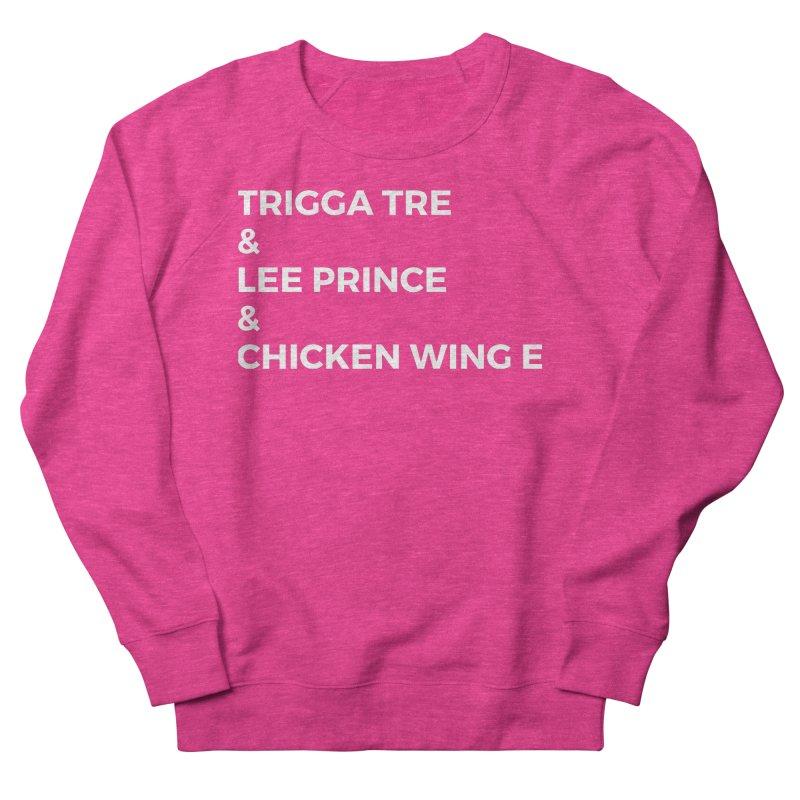 Eric Washington x The Elite Podcast - The Cast #3 Women's French Terry Sweatshirt by Eric Washington's Merch Shop