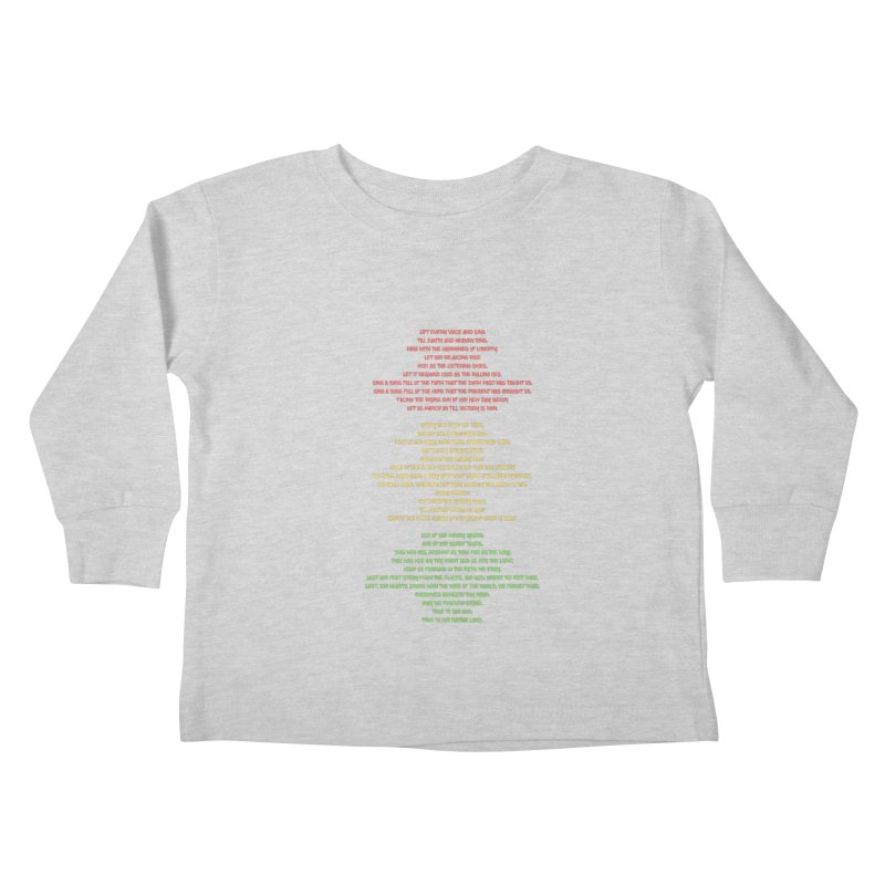Lift Every Voice Kids Toddler Longsleeve T-Shirt by Eric Washington's Merch Shop
