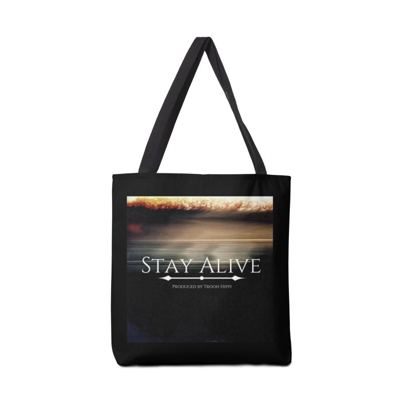Stay Alive Accessories Tote Bag Bag by Eric Washington's Merch Shop