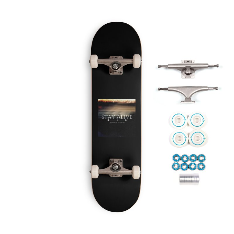 Stay Alive Accessories Complete - Basic Skateboard by Eric Washington's Merch Shop