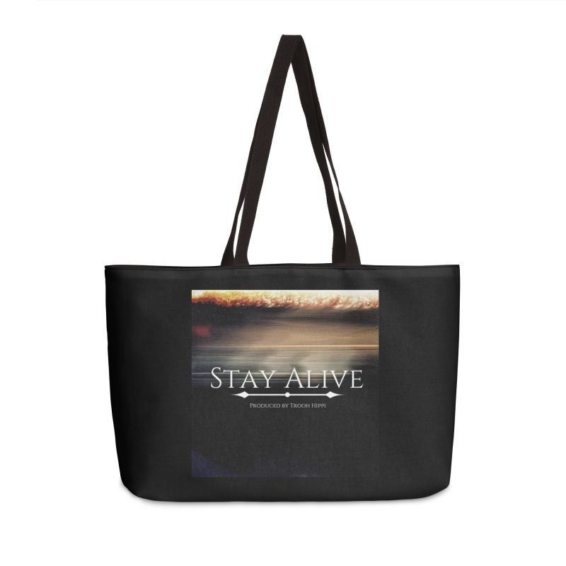Stay Alive Accessories Weekender Bag Bag by Eric Washington's Merch Shop
