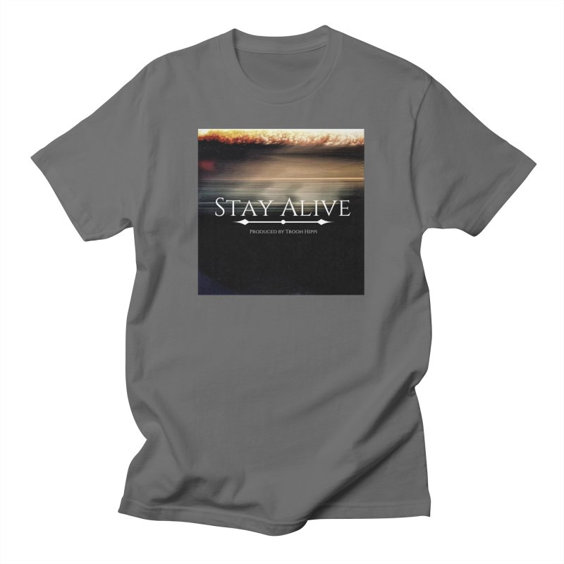 Stay Alive Men's T-Shirt by Eric Washington's Merch Shop