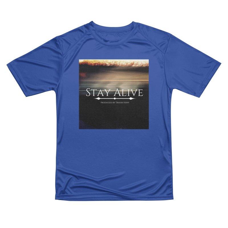 Stay Alive Men's Performance T-Shirt by Eric Washington's Merch Shop
