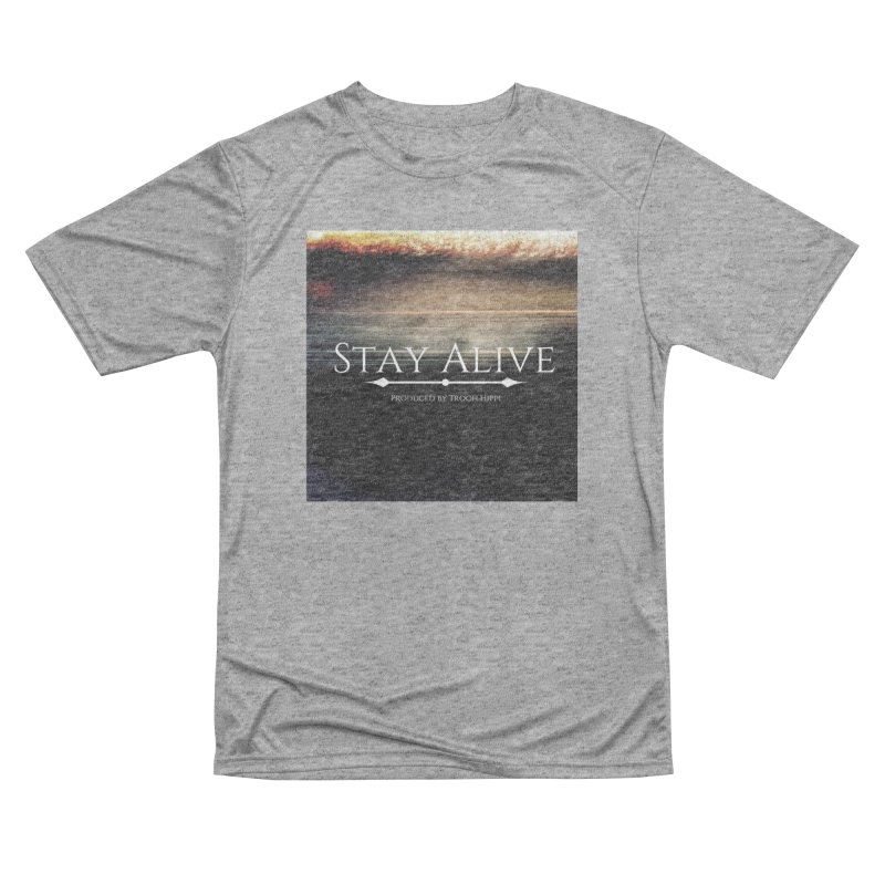 Stay Alive Women's Performance Unisex T-Shirt by Eric Washington's Merch Shop