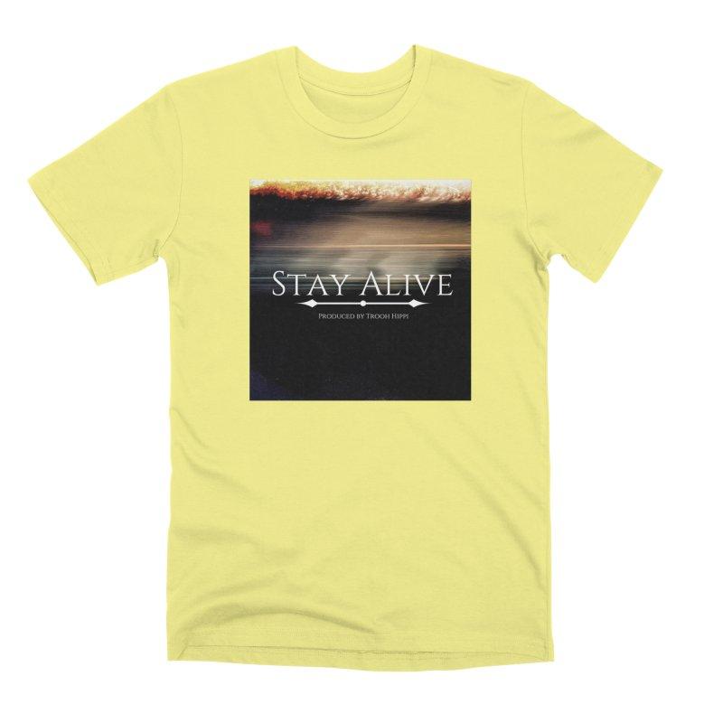 Stay Alive Men's Premium T-Shirt by Eric Washington's Merch Shop