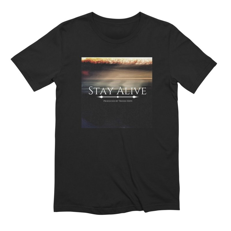 Stay Alive Men's Extra Soft T-Shirt by Eric Washington's Merch Shop