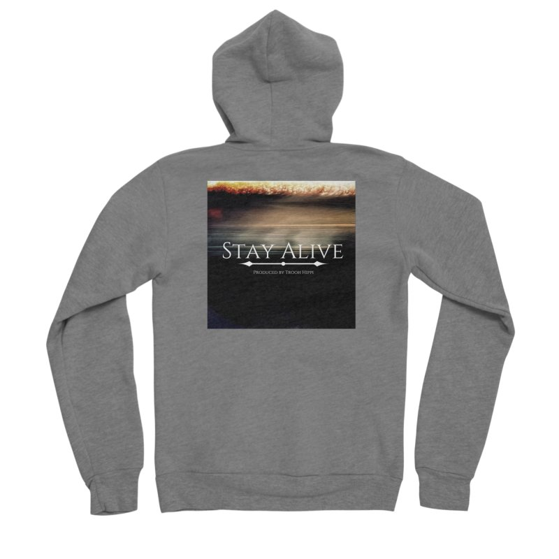 Stay Alive Women's Sponge Fleece Zip-Up Hoody by Eric Washington's Merch Shop
