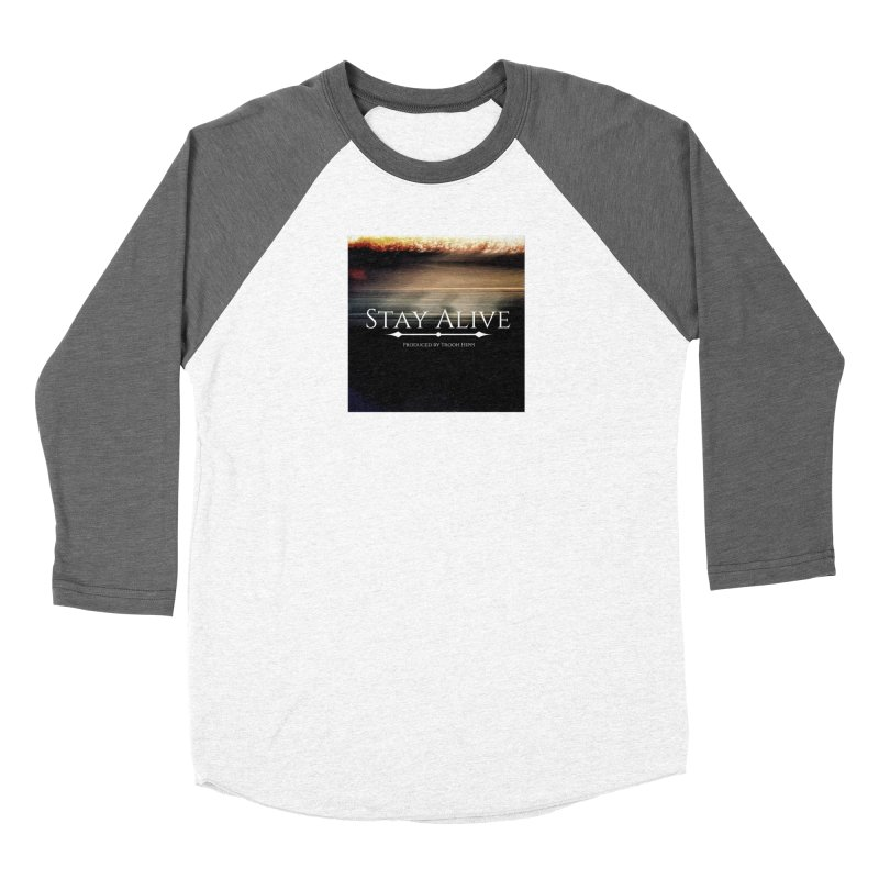 Stay Alive Women's Longsleeve T-Shirt by Eric Washington's Merch Shop