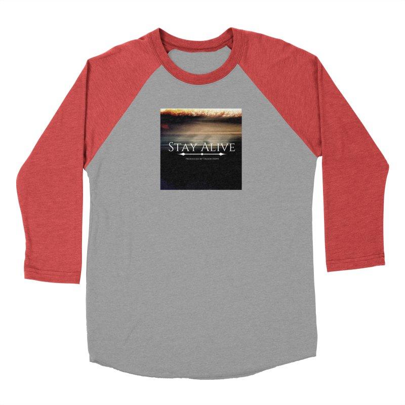 Stay Alive Men's Longsleeve T-Shirt by Eric Washington's Merch Shop