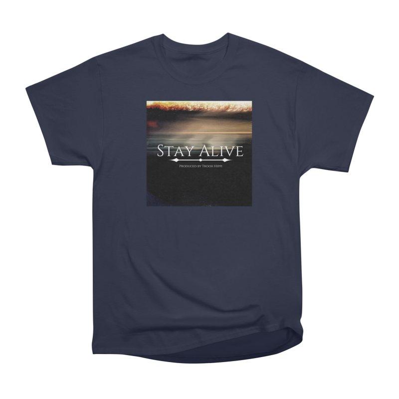 Stay Alive Men's Heavyweight T-Shirt by Eric Washington's Merch Shop