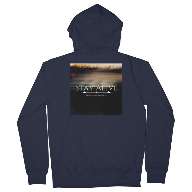 Stay Alive Women's French Terry Zip-Up Hoody by Eric Washington's Merch Shop