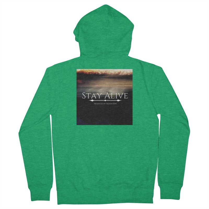 Stay Alive Men's French Terry Zip-Up Hoody by Eric Washington's Merch Shop