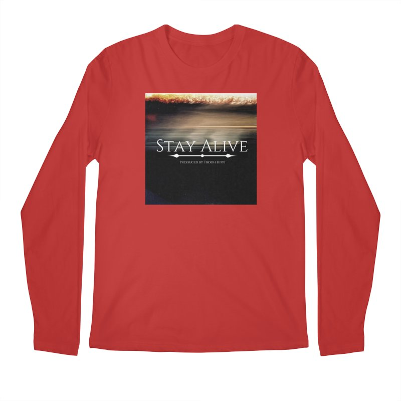 Stay Alive Men's Regular Longsleeve T-Shirt by Eric Washington's Merch Shop