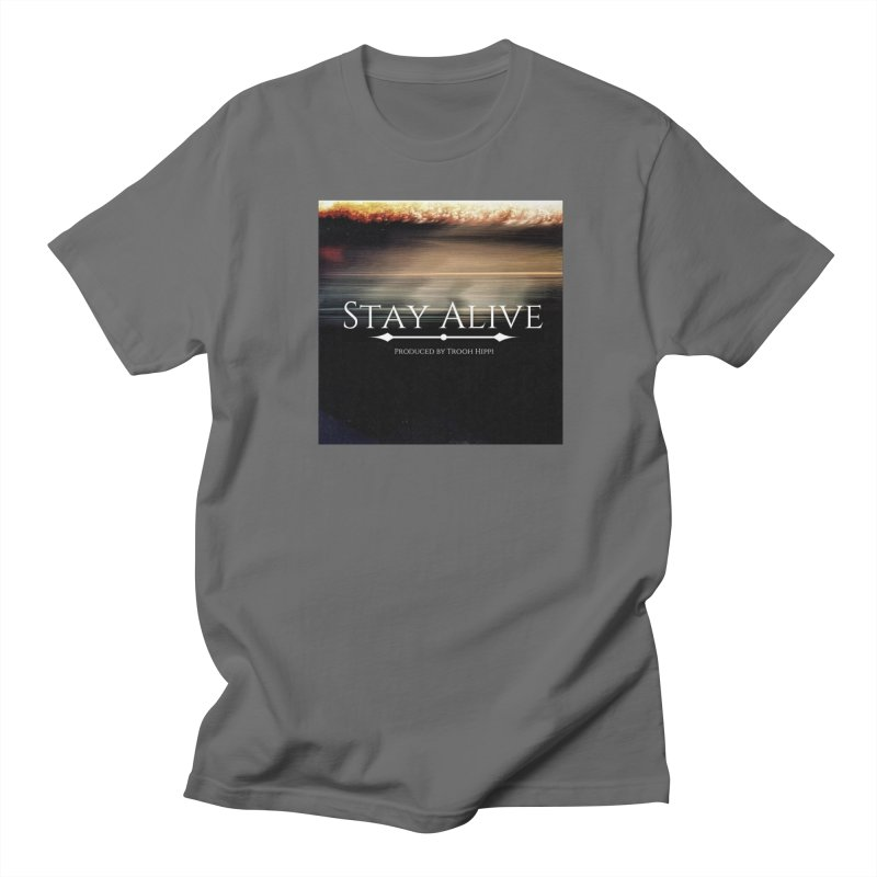 Stay Alive Men's T-Shirt by Eric Washington's Merch Shop