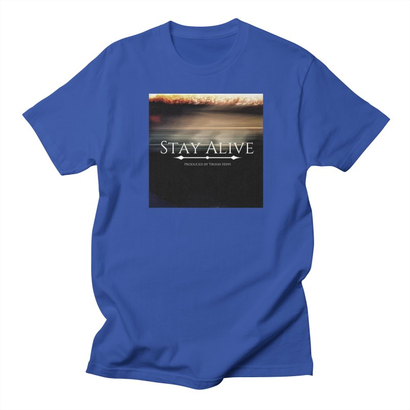 Stay Alive Men's Regular T-Shirt by Eric Washington's Merch Shop