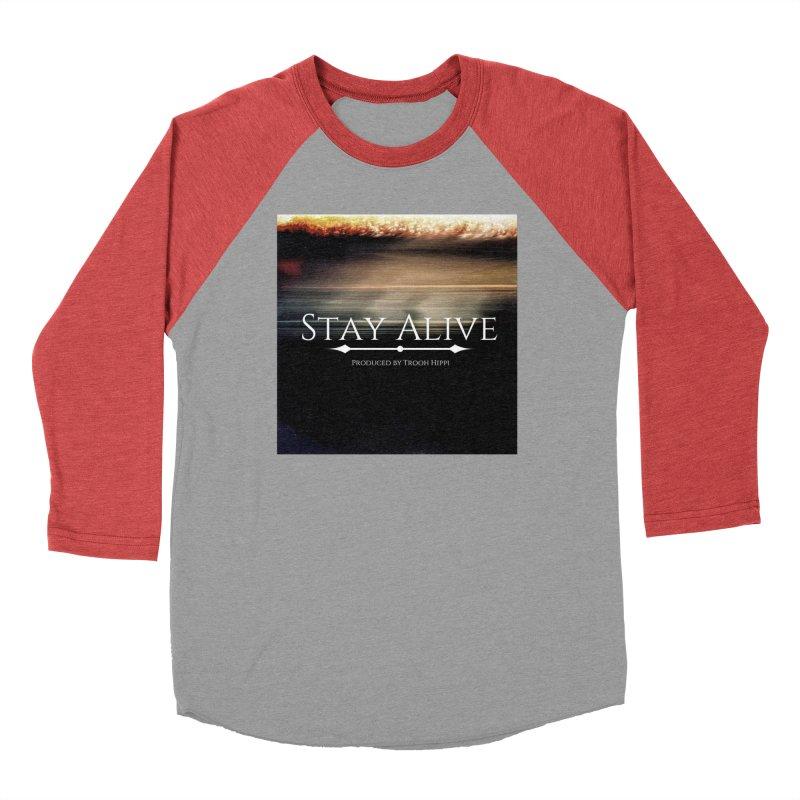 Stay Alive Men's Baseball Triblend Longsleeve T-Shirt by Eric Washington's Merch Shop