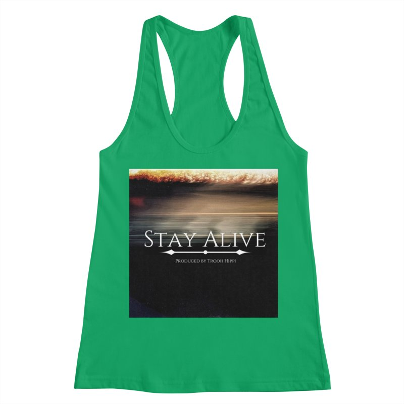 Stay Alive Women's Racerback Tank by Eric Washington's Merch Shop