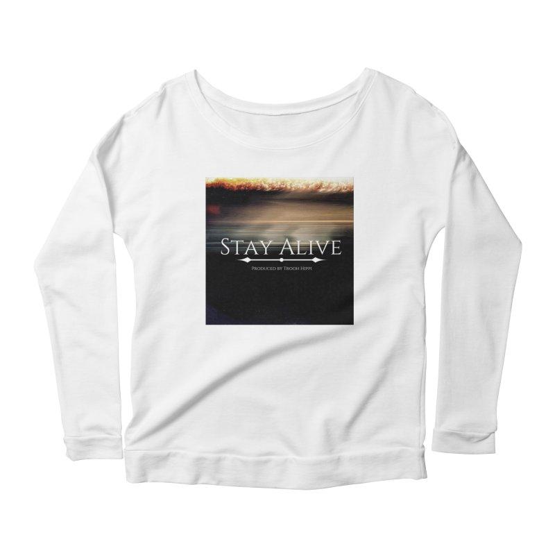 Stay Alive Women's Scoop Neck Longsleeve T-Shirt by Eric Washington's Merch Shop