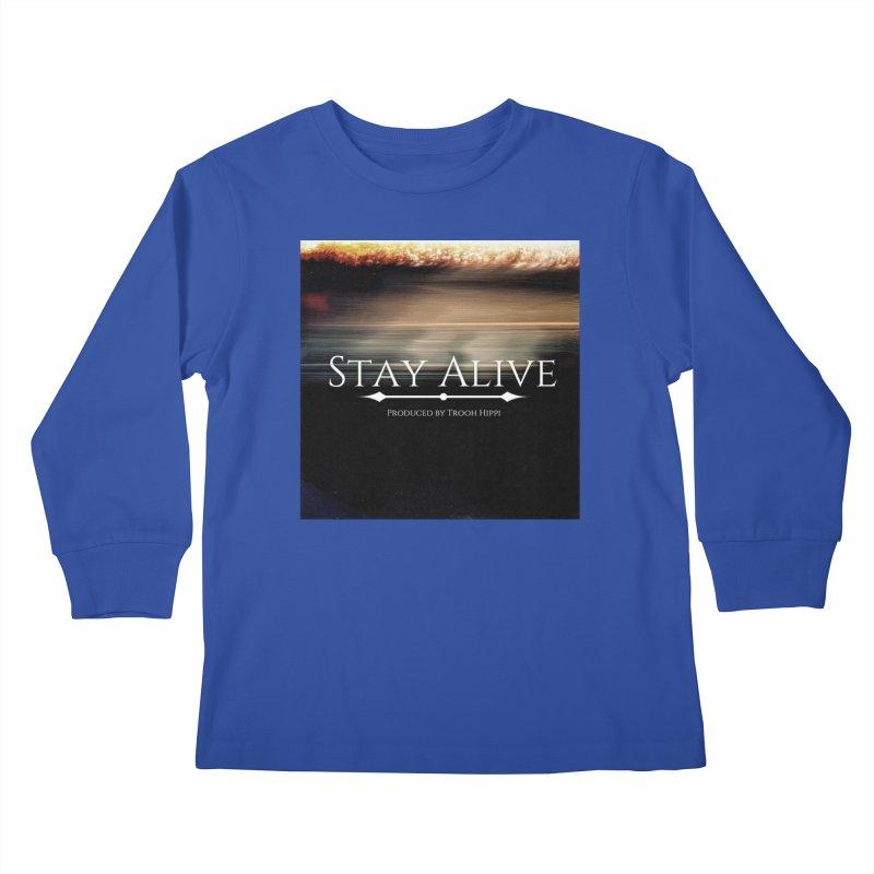 Stay Alive Kids Longsleeve T-Shirt by Eric Washington's Merch Shop