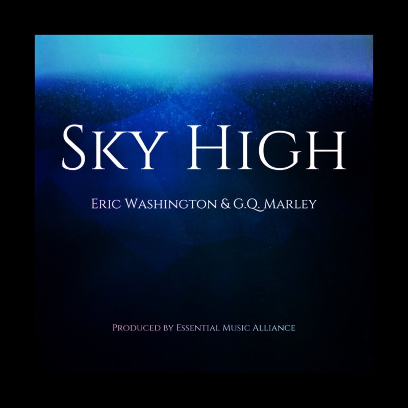 Sky High by Eric Washington's Merch Shop