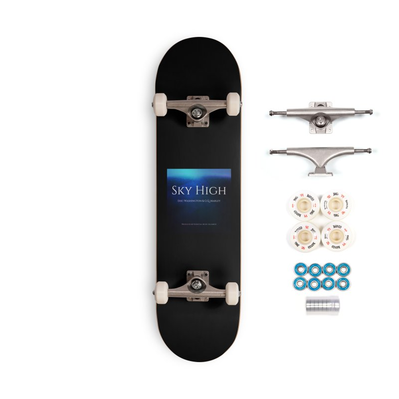 Sky High Accessories Complete - Premium Skateboard by Eric Washington's Merch Shop