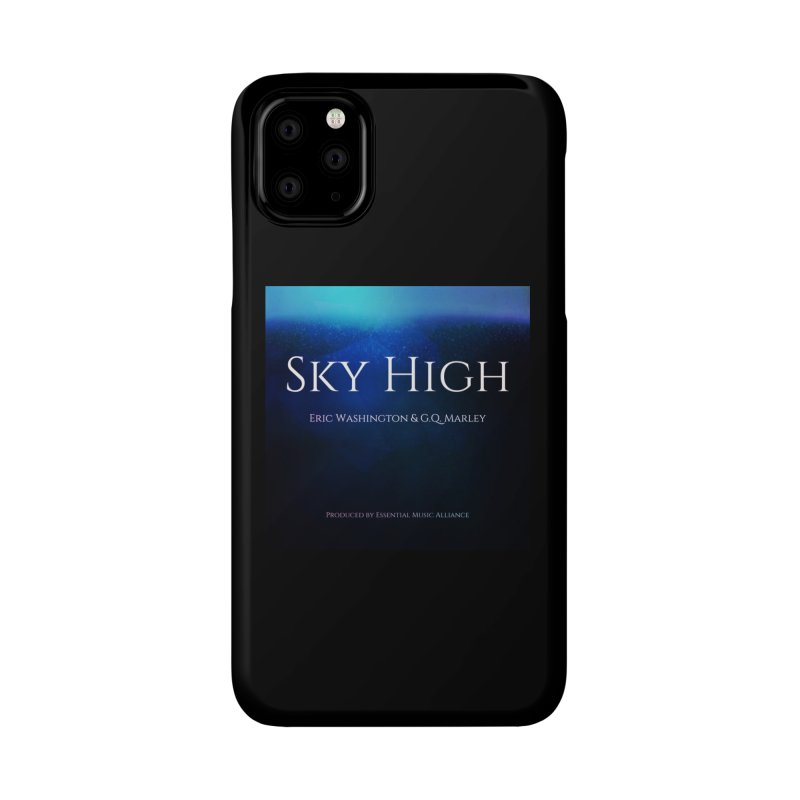 Sky High Accessories Phone Case by Eric Washington's Merch Shop
