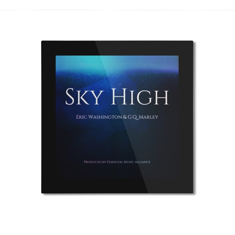 Sky High Home Mounted Aluminum Print by Eric Washington's Merch Shop