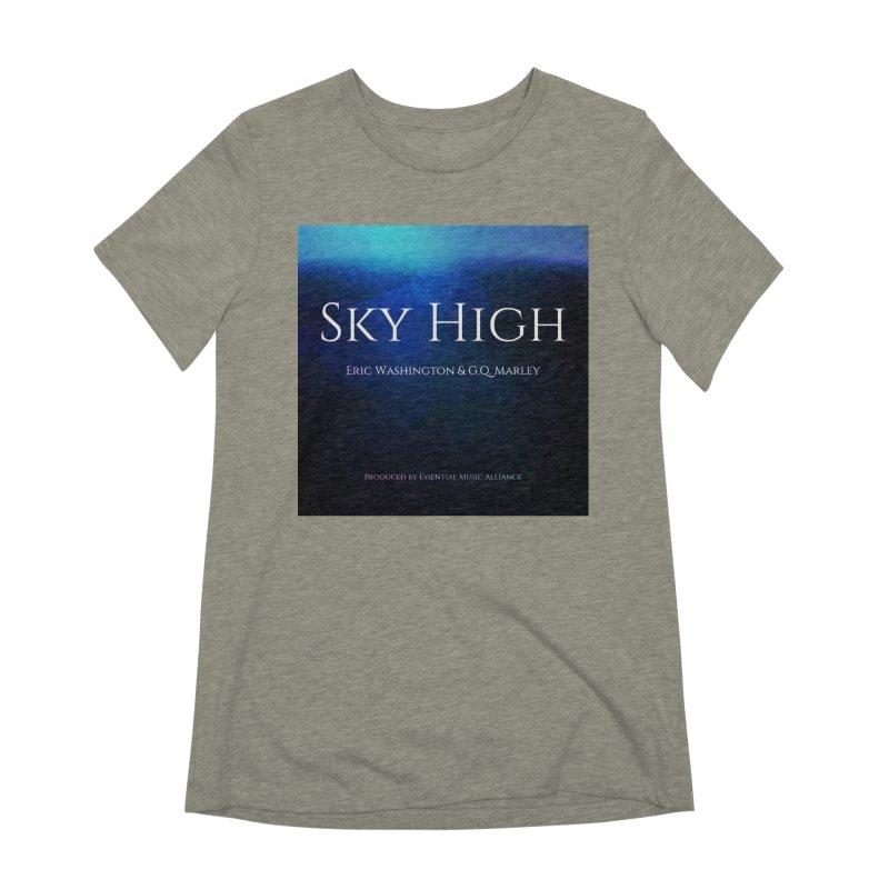 Sky High Women's Extra Soft T-Shirt by Eric Washington's Merch Shop