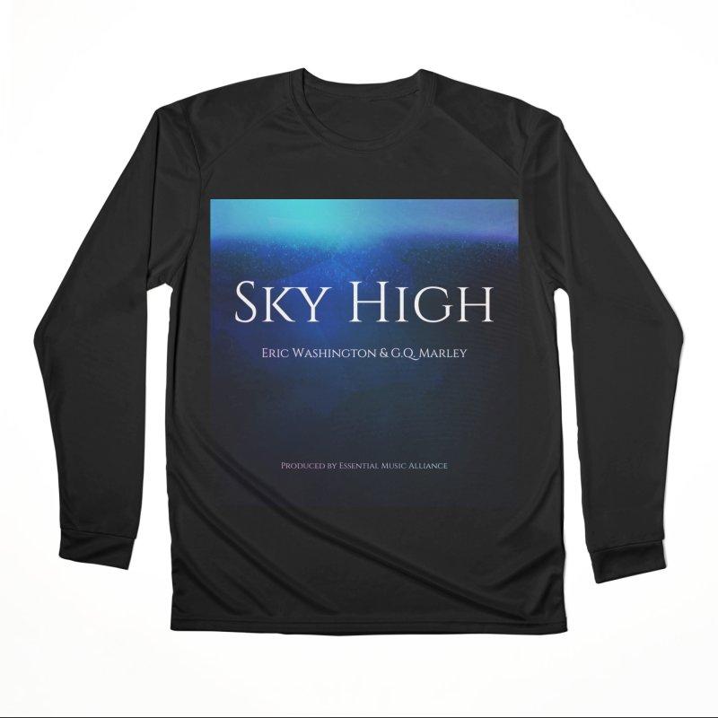 Sky High Women's Performance Unisex Longsleeve T-Shirt by Eric Washington's Merch Shop
