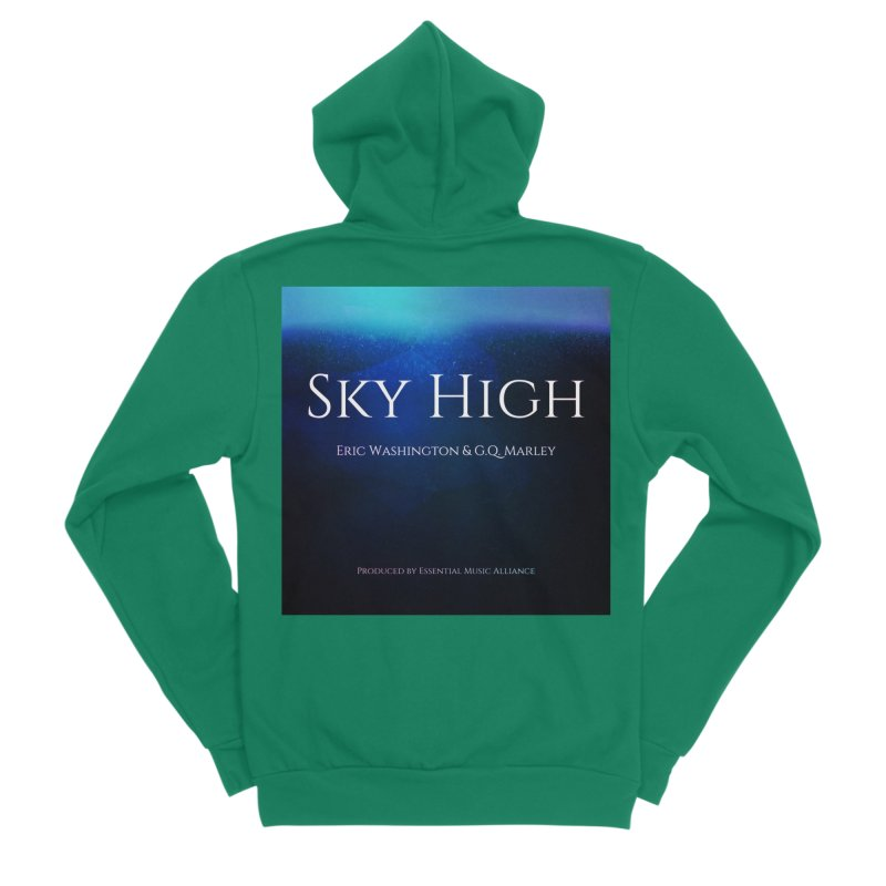 Sky High Women's Sponge Fleece Zip-Up Hoody by Eric Washington's Merch Shop