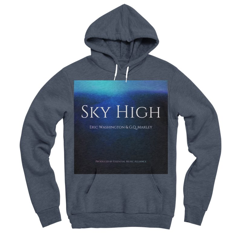 Sky High Men's Sponge Fleece Pullover Hoody by Eric Washington's Merch Shop