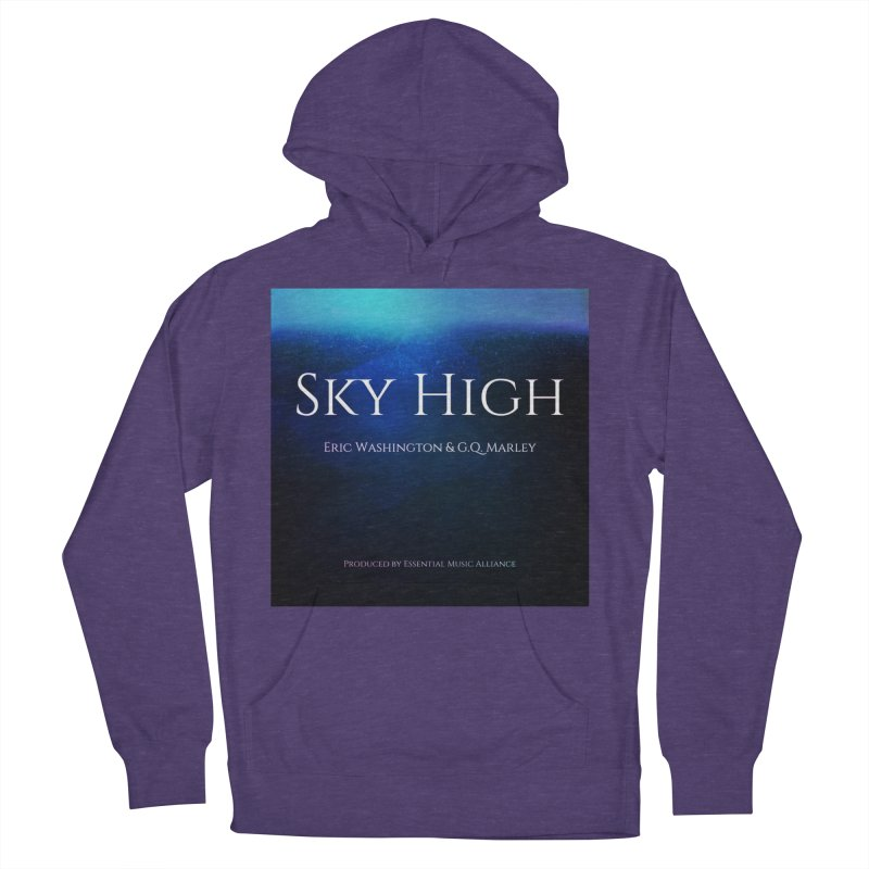 Sky High Women's French Terry Pullover Hoody by Eric Washington's Merch Shop
