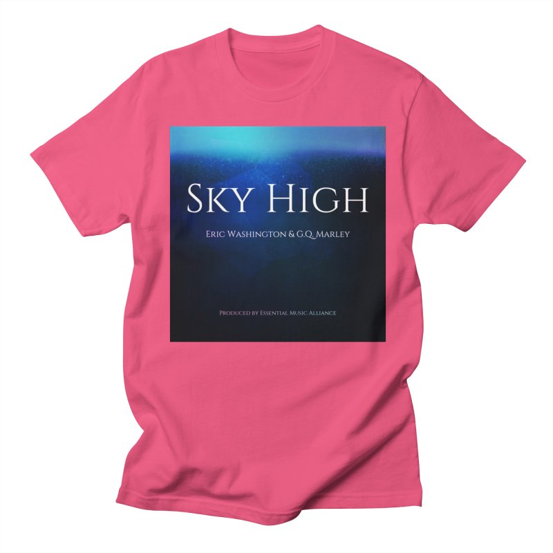 Sky High Women's Regular Unisex T-Shirt by Eric Washington's Merch Shop