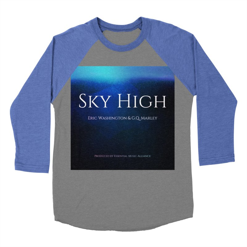 Sky High Women's Baseball Triblend Longsleeve T-Shirt by Eric Washington's Merch Shop