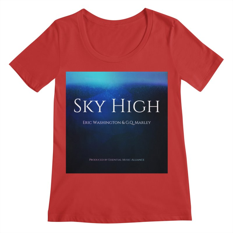 Sky High Women's Regular Scoop Neck by Eric Washington's Merch Shop