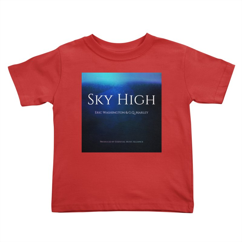 Sky High Kids Toddler T-Shirt by Eric Washington's Merch Shop